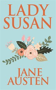 Persuasion ;: & Lady Susan cover image