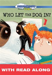Who Let The Dog In? (read Along)