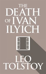 The Kreutzer sonata ; : The death of Ivan Ilyich cover image