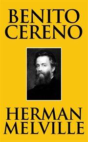 Benito Cereno and Billy Budd cover image