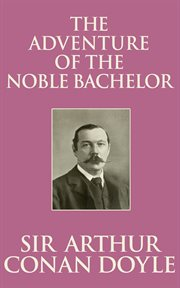 The adventure of the noble bachelor cover image