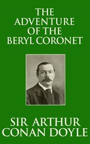 The Adventure of the beryl coronet cover image