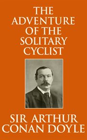 The adventure of the solitary cyclist cover image