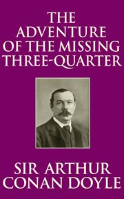 The adventure of the missing three-quarter cover image