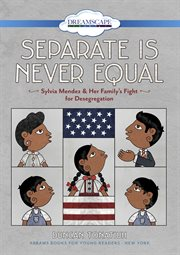 Separate Is Never Equal