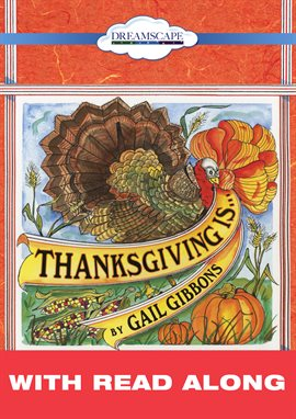 Thanksgiving Is… (Read-Along)