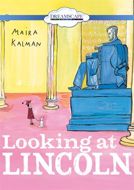 Looking At Lincoln / Elizabeth Cottle