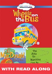 Wheels On The Bus; Old Macdonald Had A Farm; & The Ants Go Marching One By One (read-along)