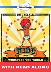 Nino Wrestles the World (read-along)
