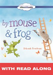 By Mouse & Frog (read-along)
