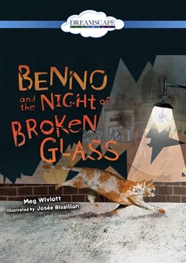 Benno and the Night of Broken Glass / Meg Wiviott