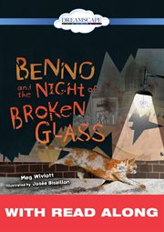Benno and the night of broken glass (read-along) cover image