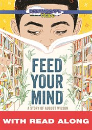 Feed your Mind: A Story of August Wilson (read Along)