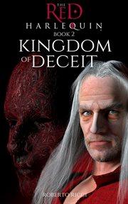 Kingdom of deceit cover image