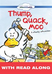 Thump, Quack, Moo (read-along)