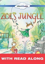 Zoe's Jungle (read-along)