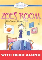 Zoe's Room (read-along)