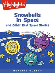 Snowballs in space : and other real space stories cover image