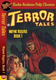 Terror tales - wayne rogers, book 1 cover image