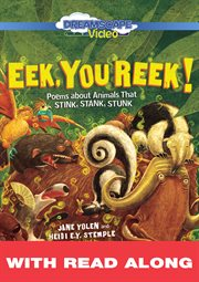 Eek, you reek!: poems about animals that stink, stank, stunk (read along) cover image