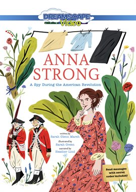 Cover image for Anna Strong: A Spy During the American Revolution