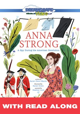Cover image for Anna Strong: A Spy During the American Revolution (Read Along)