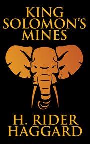 King Solomon's mines : a novel cover image