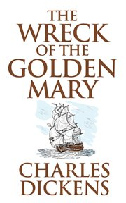 The wreck of the Golden Mary cover image