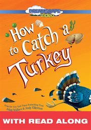 How to Catch A Turkey (Read Along)