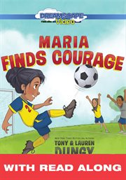 Maria Finds Courage (read Along)