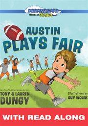 Austin Plays Fair (read Along)