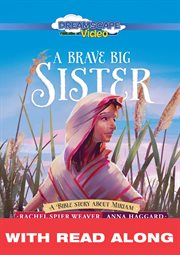 A Brave Big Sister (read Along)