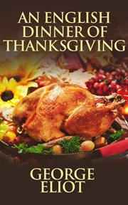 An english dinner of thanksgiving cover image