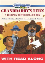 Granddaddy's turn (read along). A Journey to the Ballot Box cover image
