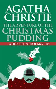 The adventure of the Christmas pudding cover image