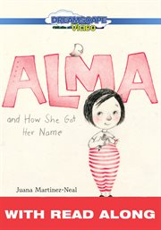 Alma and How She Got Her Name (read Along)