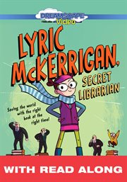 Lyric McKerrigan, secret librarian (read-along) cover image