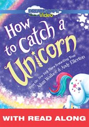 How to Catch A Unicorn (read Along)