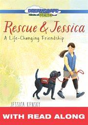 Rescue & Jessica (read Along)