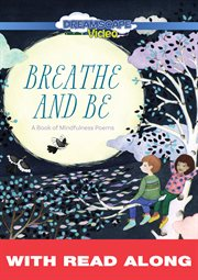 Breathe and Be (Read Along)