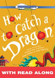 How to catch a dragon (Read Along) cover image