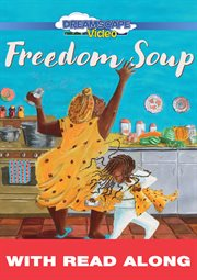 Freedom Soup (read Along)