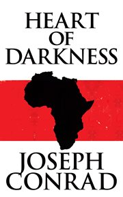 Heart of darkness & selections from the Congo diary cover image