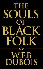Three Negro classics : Up from slavery cover image