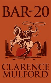 Bar-20 : a Hopalong Cassidy novel cover image
