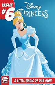 Disney's Princesses Short Stories: A Little Magic of Our Own!