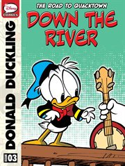 Donald Duck: Road to Quacktown - Down the River