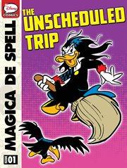 Magica De Spell: the Unscheduled Trip