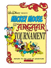 Mickey Mouse and the Argaar Tournament: Return to the Land of Adventure
