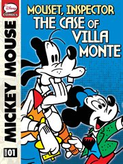 Mickey Mouse: Mouset, Inspector the Case of Villa Monte